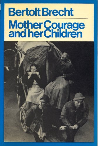 MOTHER COURAGE (MODERN PLAYS)