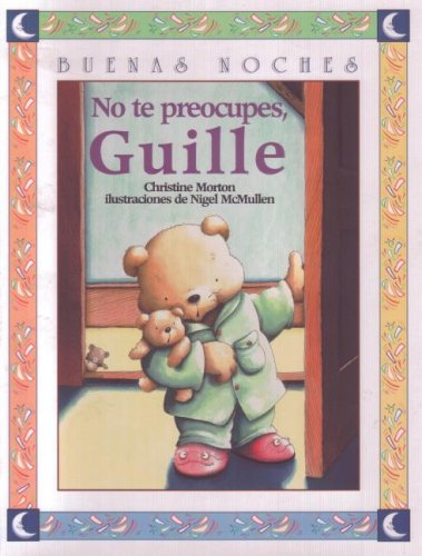 Read Online No Te Preocupes, Guille (Spanish Edition) PDF