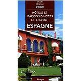 Hôtels & maisons hôtes de charme en Espagne, 2009
