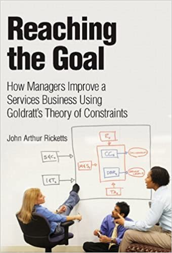 Book Reaching The Goal: How Managers Improve a Services Business Using Goldratt's Theory of Constraints (paperback) (IBM Press) by John Arthur Ricketts (2007-11-02)
