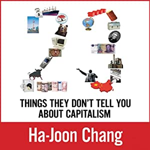23 Things They Don't Tell You about Capitalism Hörbuch