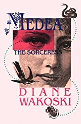 Medea the Sorceress (The Archaeology of Movies and Books, V. 1)