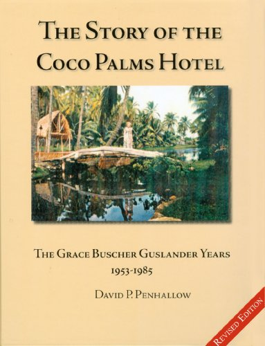 (The Story of the Coco Palms Hotel: The Grace Buscher Guslander Years)