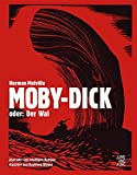 Moby-Dick; oder: Der Wal: Roman