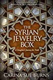 The Syrian Jewelry Box: A Daughter's Journey for Truth