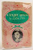 Candy Hits: The Famous Star's Own Candy Recipes