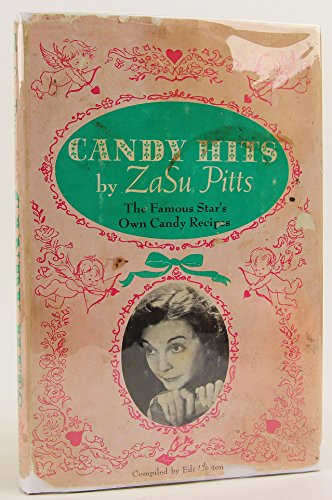 Candy Hits: The Famous Star's Own Candy Recipes ()