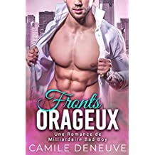 Fronts orageux: Une Romance de Milliardaire Bad Boy (French Edition)