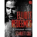 Elliott Redeemed: A Preload Novel