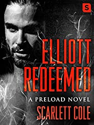 Elliott Redeemed: A Preload Novel