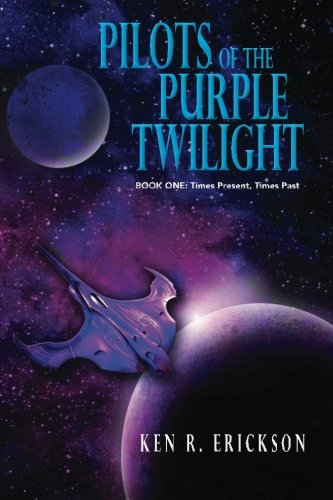 Pilots of the Purple Twilight: Book One: Times Present, Times Past pdf