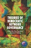 img - for Theories of Democratic Network Governance book / textbook / text book