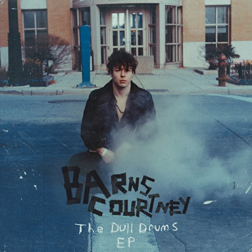 Barns Courtney - The Dull Drums - EP (2017) [WEB FLAC] Download