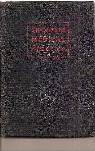 Shipboard medical practice, : A handbook of ship sanitation and emergency medical aid at sea