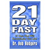 The 21-Day Fast, Rodgers, Bob, 0939241935