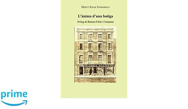 Lanima duna botiga (Catalan Edition): Ms Mercè Soler ...