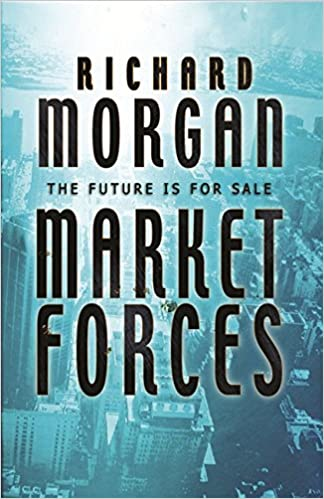 Market Forces (GOLLANCZ S.F.)