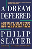 A Dream Deferred, Philip Slater, 0807043052