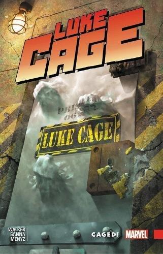 Luke Cage Vol. 2: Caged!