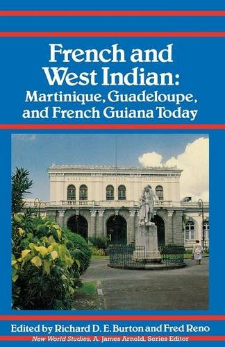french-and-west-indian-martinique-guadeloupe-and-french-guiana-today-new-world-studies