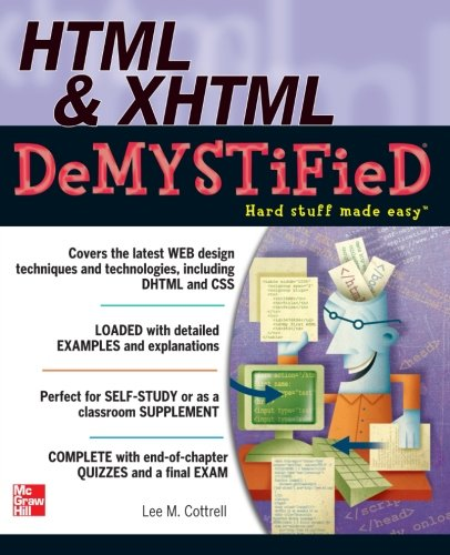 HTML & XHTML DeMYSTiFieD by McGraw-Hill Education