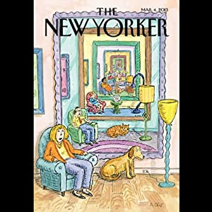 The New Yorker, March 4th 2013 (Ryan Lizza, Rachel Aviv, James Surowiecki) Periodical