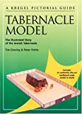 Kregel Pictorial Guide to the Tabernacle Model, Tim Dowley, 0825424860