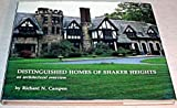 Distinguished Homes of Shaker Heights, Richard N. Campen, 0960135677