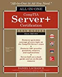 img - for CompTIA Server+ Certification All-in-One Exam Guide (Exam SK0-004) book / textbook / text book