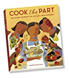 Cook the Part: Delicious, Interactive and Fun Team Cooking
