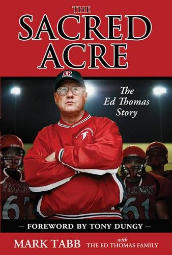 Download The Sacred Acre: The Ed Thomas Story pdf