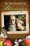 An Abundance of Blessings, Ina Pogainis, 0595719732