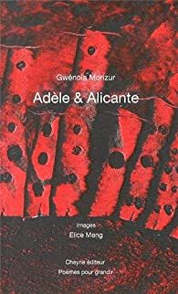 Adèle & Alicante par Gwénola Morizur