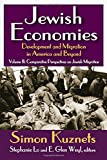 img - for Jewish Economies (Volume 2): Development and Migration in America and Beyond: Comparative Perspectives on Jewish Migration book / textbook / text book