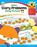 Solve Story Problems Using Pictures, Joanie Oliphant and Laura Strom, 1936024144