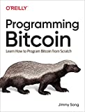 Programming Bitcoin: Learn How to Program Bitcoin