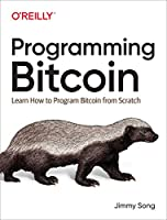 Programming Bitcoin: Learn How to Program Bitcoin from Scratch Front Cover