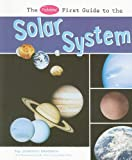 The Pebble First Guide to the Solar System, Joanne Mattern, 1429638648