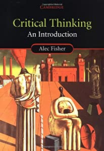 Download [PDF] Critical Thinking: An Introduction Alec Fisher For Kindle