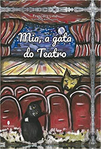 Mia, a Gata do Teatro (Portuguese Edition): Francisca Lima: 9789897790041: Amazon.com: Books