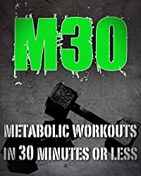 M30 - Metabolic 30 (Workout Program) (English Edition)