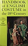 img - for Handbook of English Costume in the Eighteenth Century, book / textbook / text book