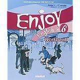 Enjoy English in 6e Palier 1-1re ann�e Niveau A1-A1+ du CECR : Workbookpar Mich�le Meyer