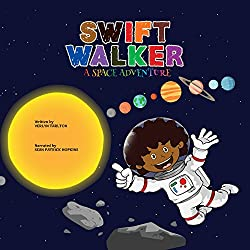 Swift Walker: A Space Adventure