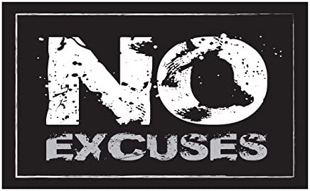 No Excuses Inspirational Laminated 18