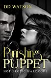Punishing Puppet: Hot Erotic Hardcore (Pet Sitting, Book 4)