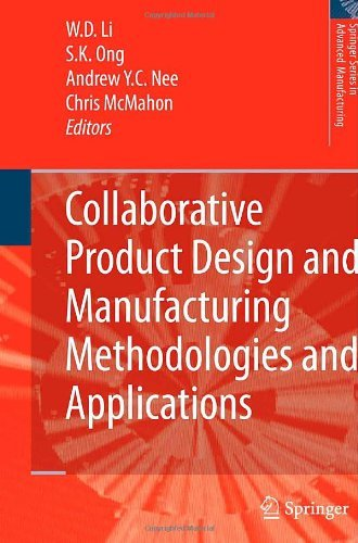 Download Collaborative Product Design and Manufacturing Methodologies and Applications (Springer Series in Advanced Manufacturing) Pdf