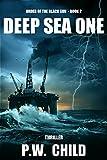 """Deep Sea One (Order Of The Black Sun Book 2)"" av P.W. Child"