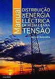 Manual Distribuição de Energia Eléctrica em Média e Baixa Tensão