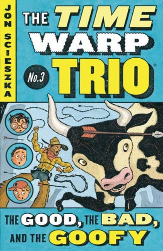 Download The Good, The Bad, And The Goofy (Turtleback School & Library Binding Edition) (Time Warp Trio) PDF